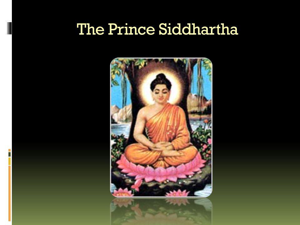 The Prince Siddhartha