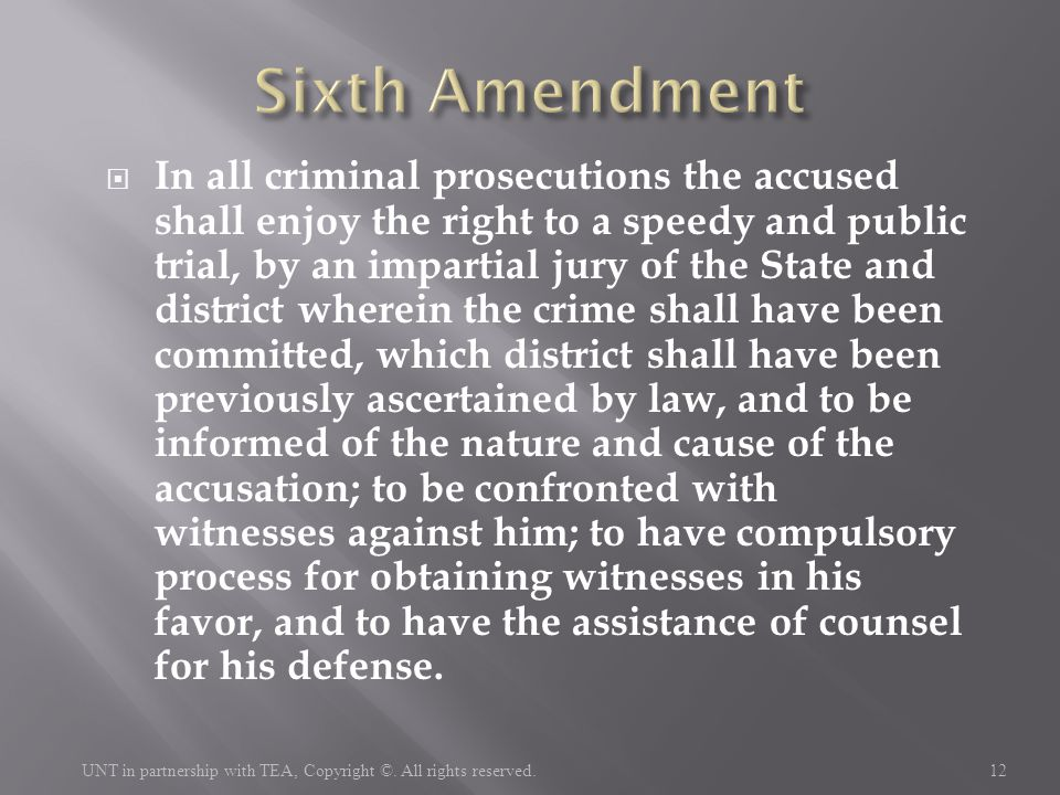  In all criminal prosecutions the accused shall enjoy the right to a speedy and public trial, by an impartial jury of the State and district wherein