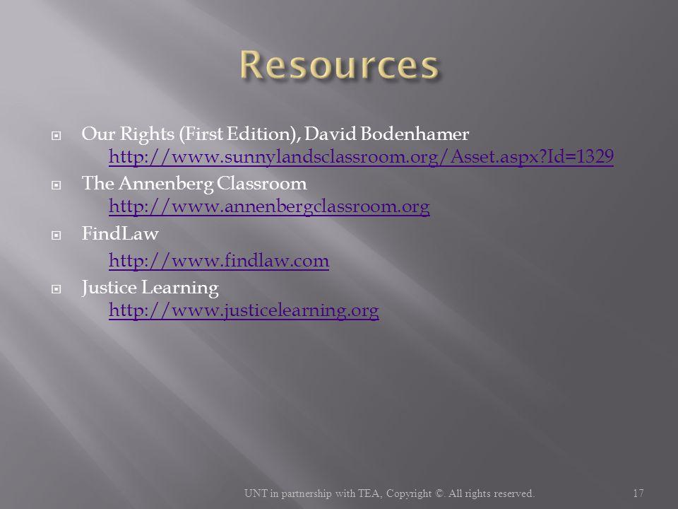 Our Rights (First Edition), David Bodenhamer http://www.sunnylandsclassroom.org/Asset.aspx?Id=1329 http://www.sunnylandsclassroom.org/Asset.aspx?Id=