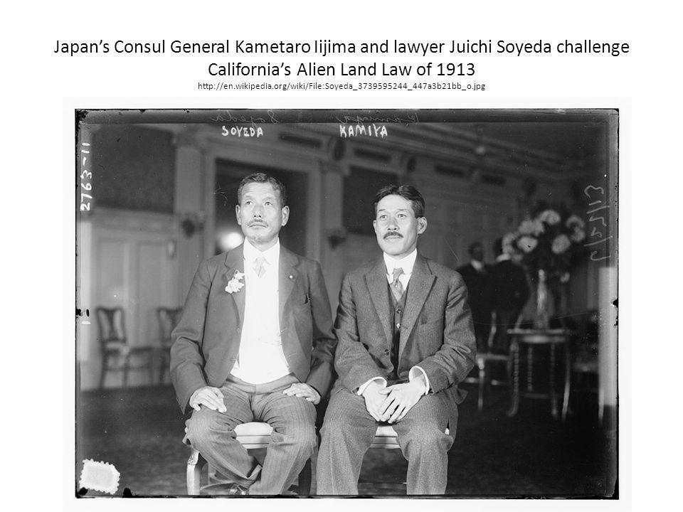 Japan's Consul General Kametaro Iijima and lawyer Juichi Soyeda challenge California's Alien Land Law of 1913 http://en.wikipedia.org/wiki/File:Soyeda_3739595244_447a3b21bb_o.jpg