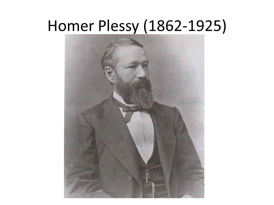 Homer Plessy (1862-1925)