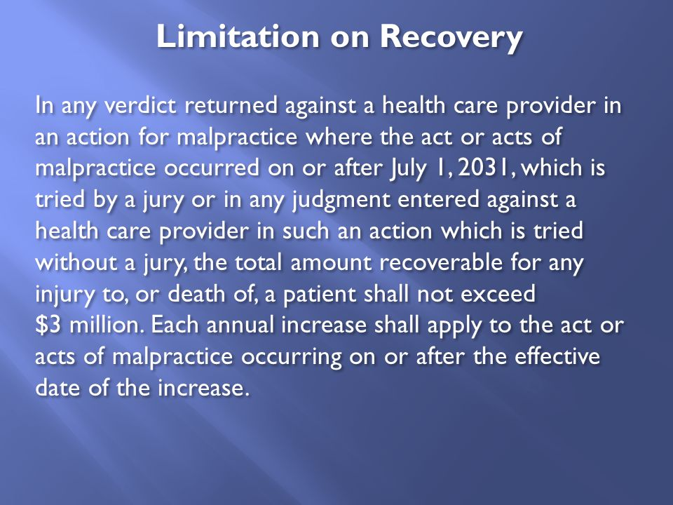 Limitation on Recovery In any verdict returned against a health care provider in an action for malpractice where the act or acts of malpractice occurr