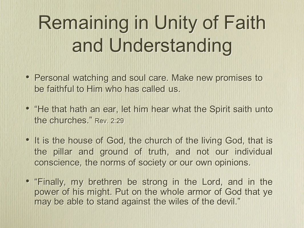Remaining in Unity of Faith and Understanding Personal watching and soul care.