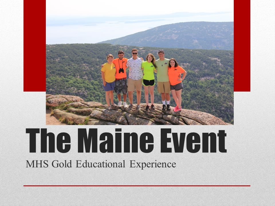The Maine Event MHS Gold Educational Experience