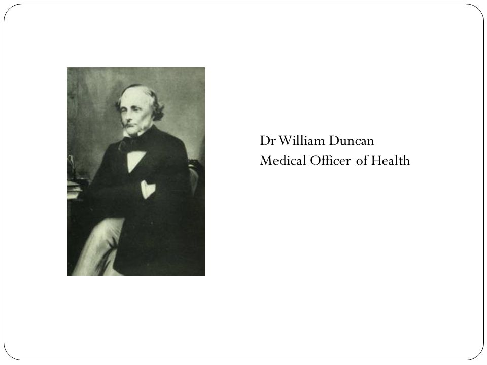 Dr William Duncan Medical Officer of Health