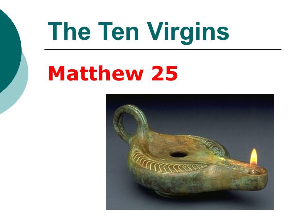 The Ten Virgins Matthew 25