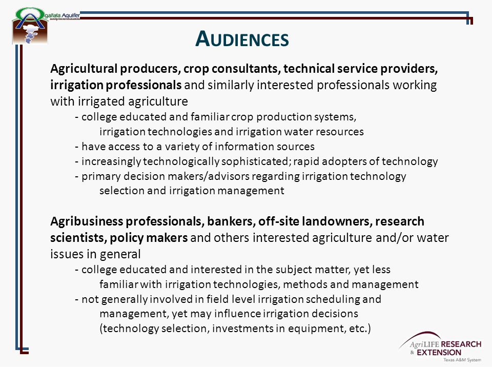 A UDIENCES Agricultural producers, crop consultants, technical service providers, irrigation professionals and similarly interested professionals work
