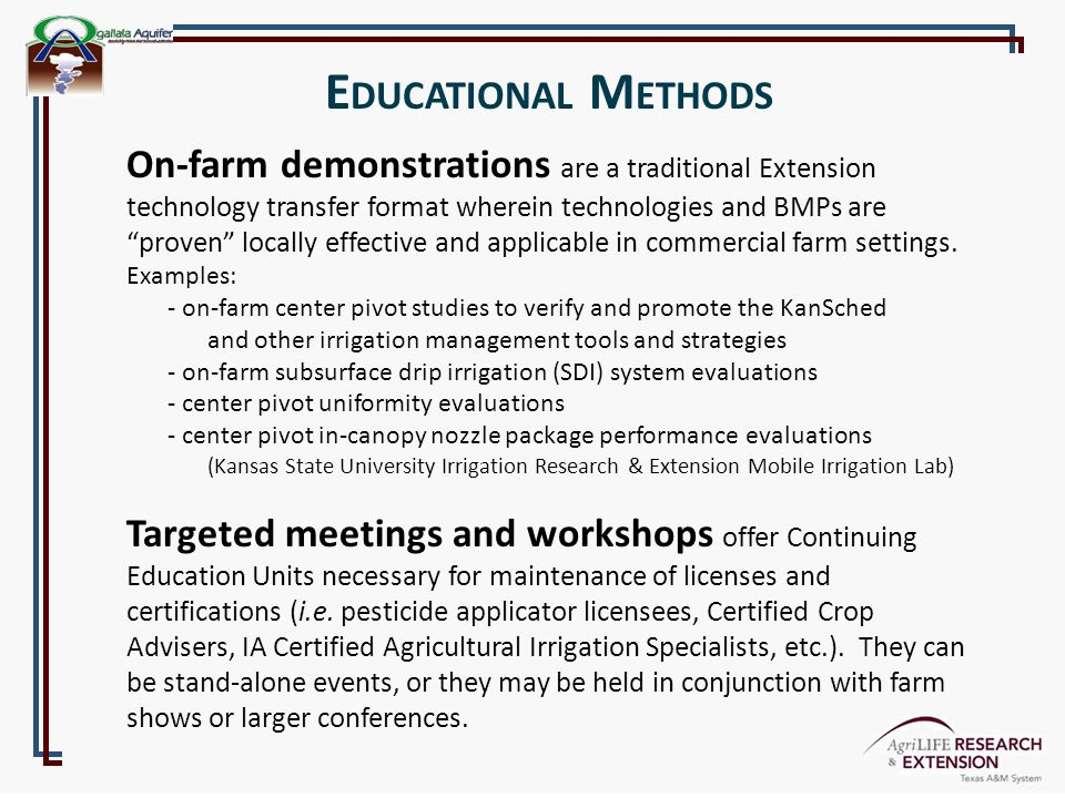 """E DUCATIONAL M ETHODS On-farm demonstrations are a traditional Extension technology transfer format wherein technologies and BMPs are """"proven"""" locally"""