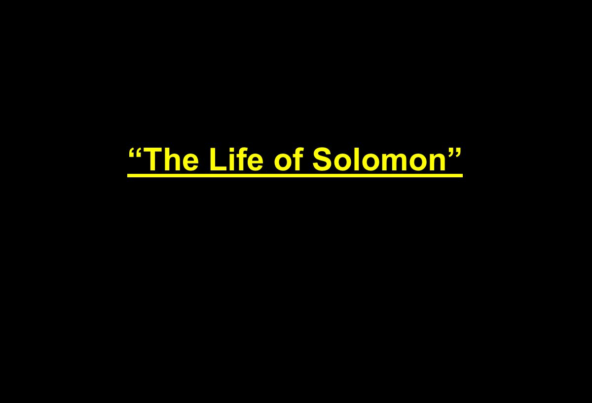 The Life of Solomon