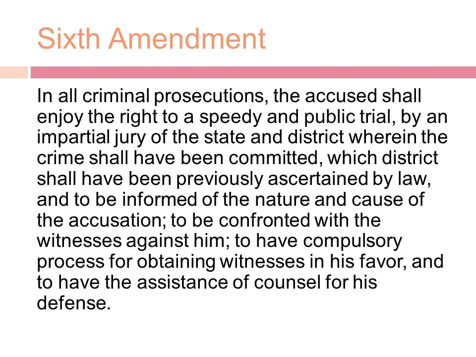 Speedy and Public Trial  The Sixth Amendment provides the right to a speedy trial in all criminal cases, although the Constitution does not define speedy.  Many defendants waive the right to a speedy trial, usually because they need more time to prepare.