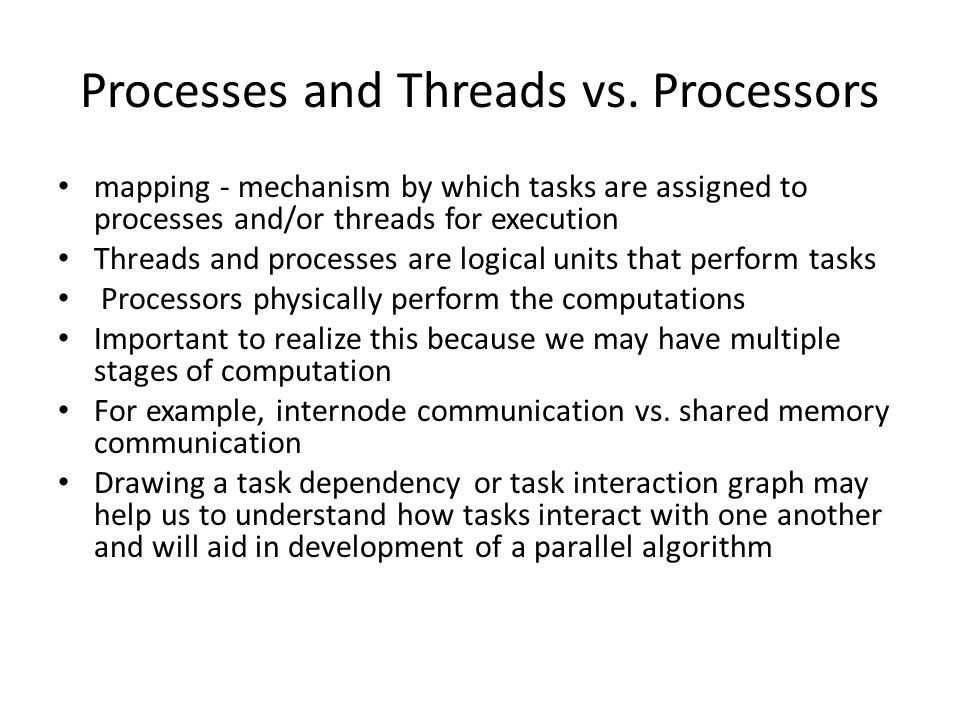 Processes and Threads vs.