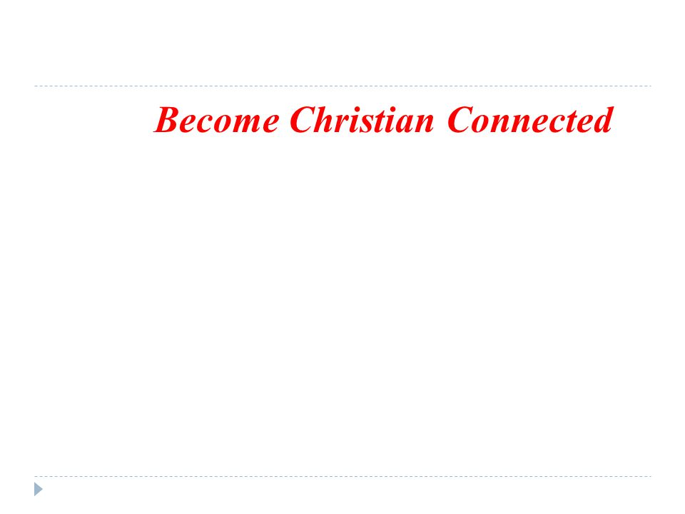 Become Christian Connected