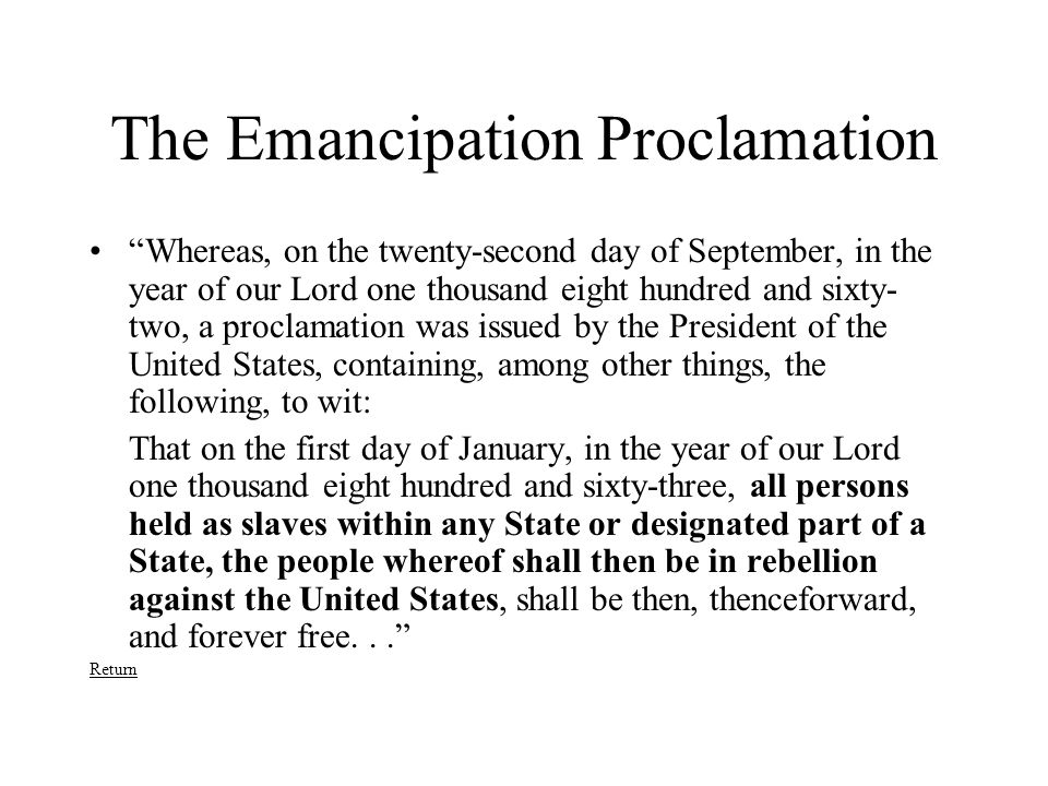 "The Emancipation Proclamation ""Whereas, on the twenty-second day of September, in the year of our Lord one thousand eight hundred and sixty- two, a pr"