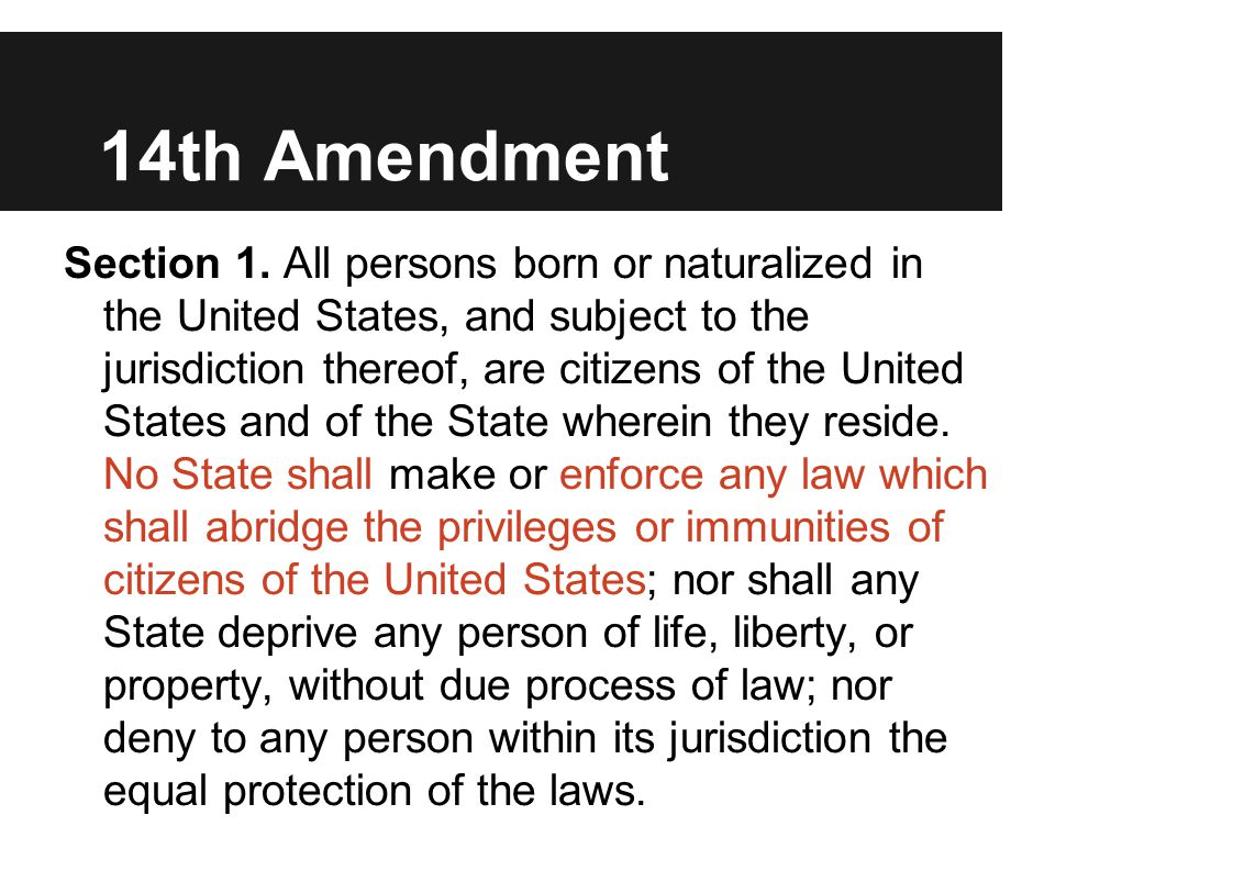 14th Amendment Section 1.