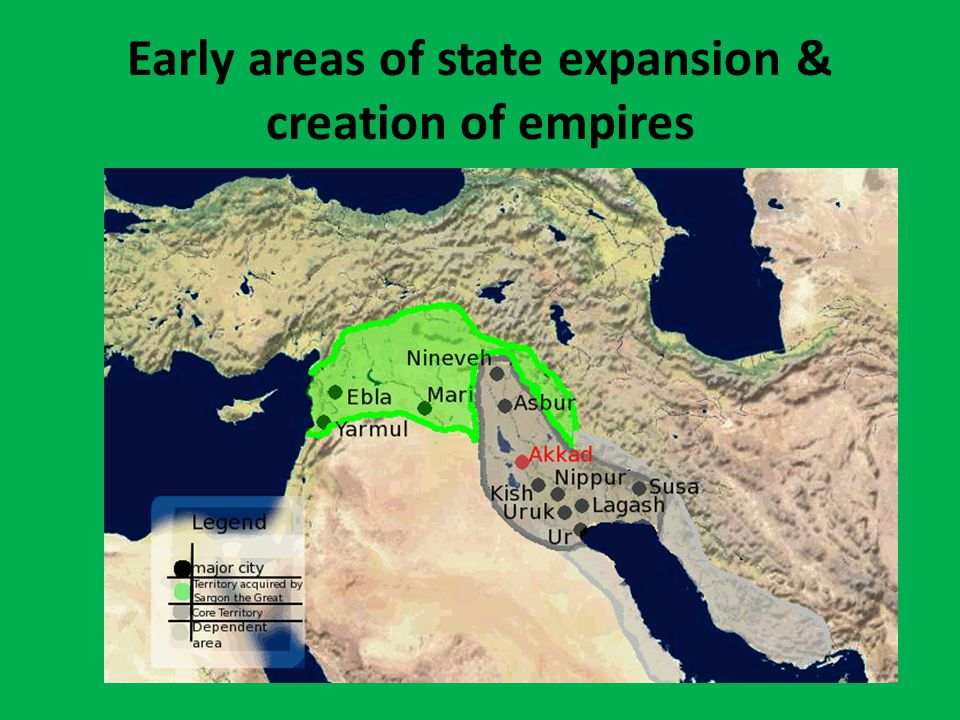 Early areas of state expansion & creation of empires