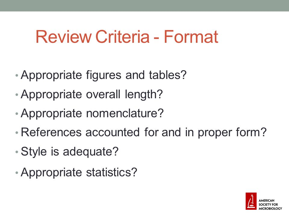 Review Criteria - Format Appropriate figures and tables.