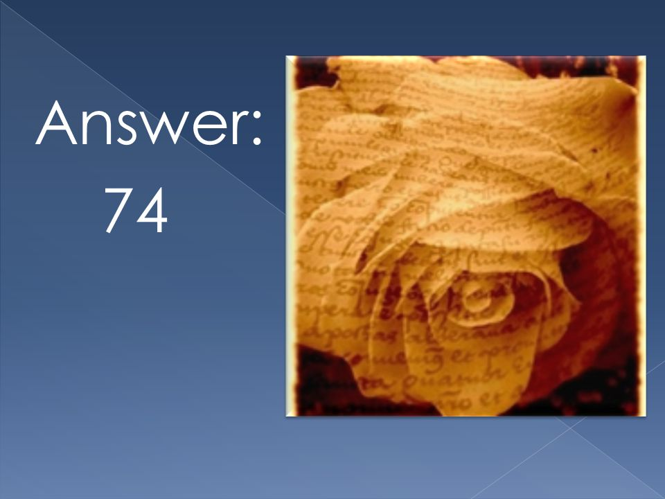 Answer: 74