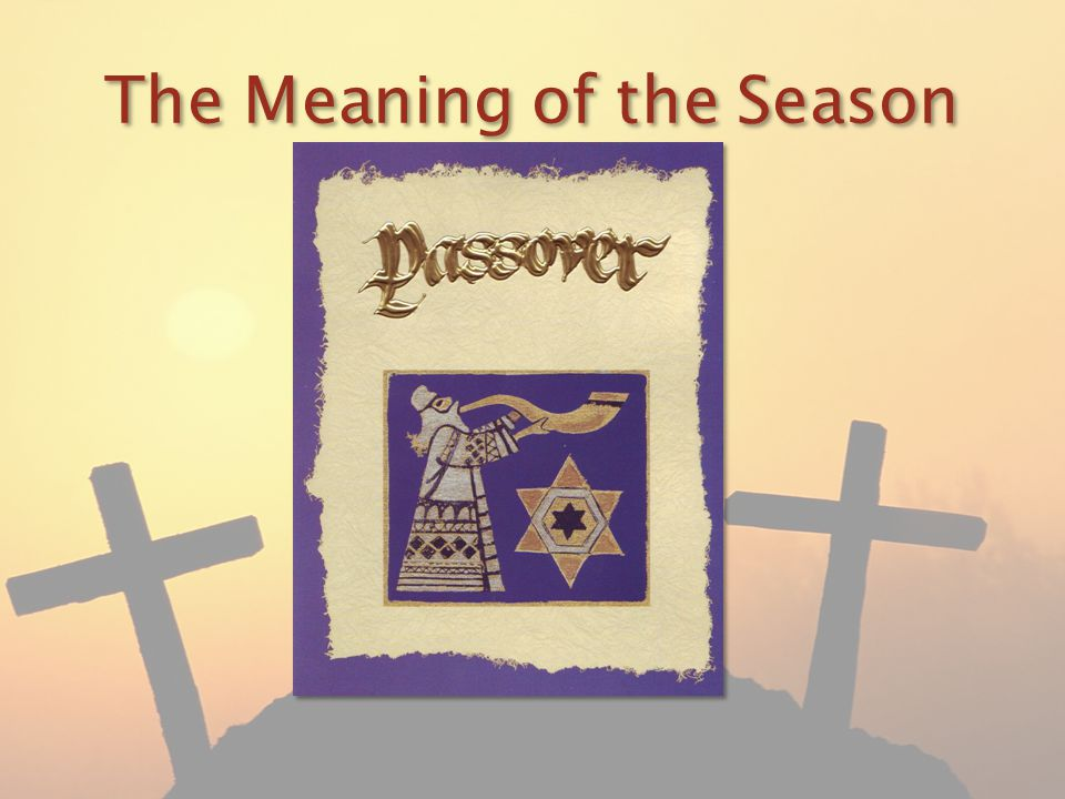 The Meaning of the Season