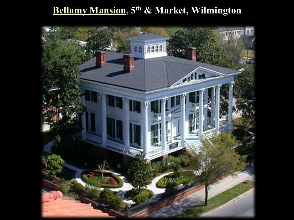Bellamy MansionBellamy Mansion, 5 th & Market, Wilmington