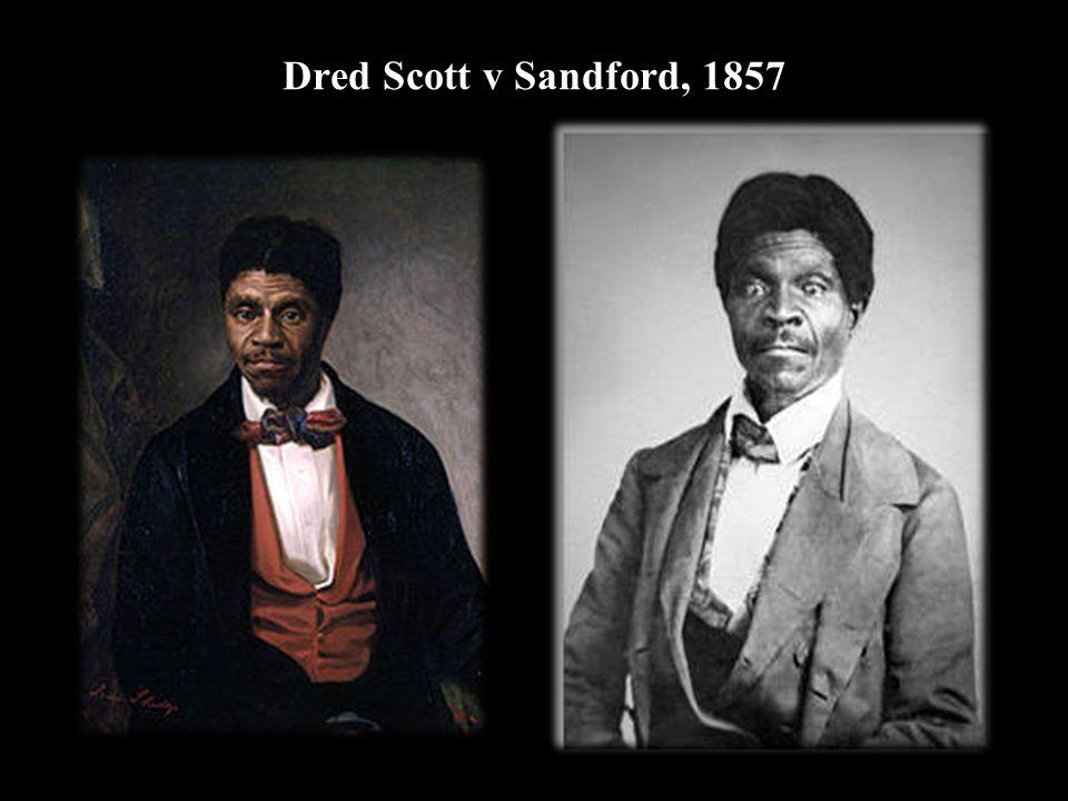 Dred Scott v Sandford, 1857