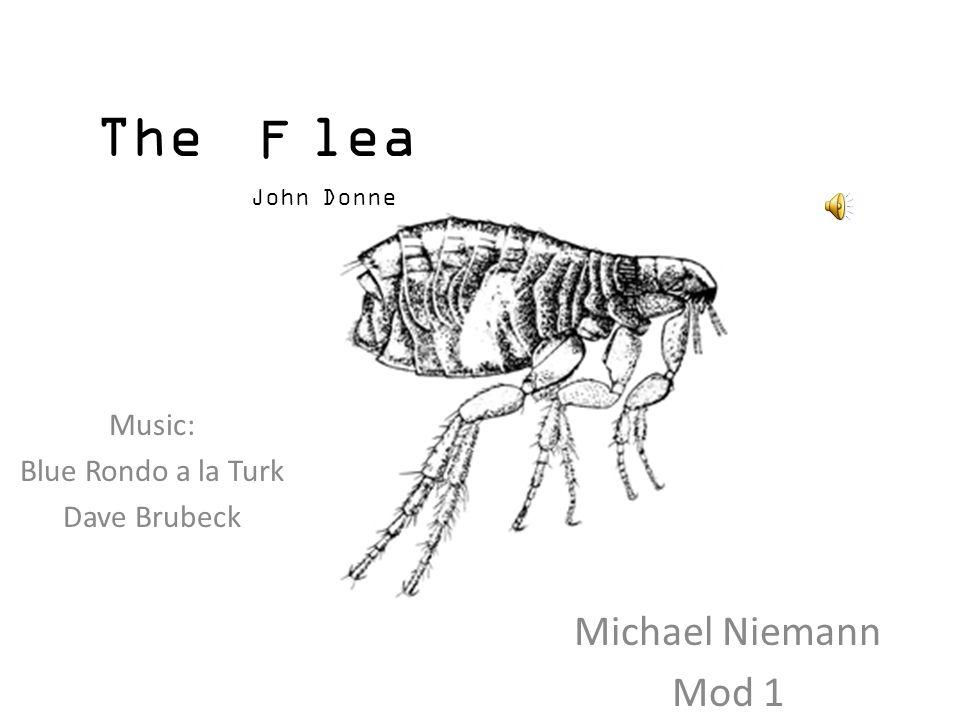 The lea Michael Niemann Mod 1 John Donne F Music: Blue Rondo a la Turk Dave Brubeck