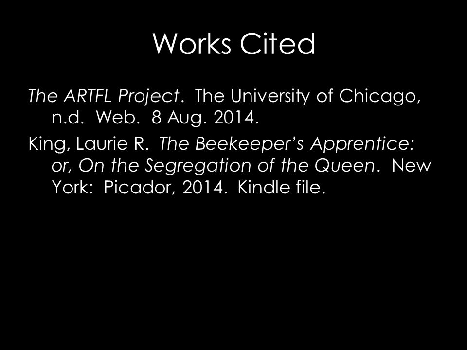 Works Cited The ARTFL Project. The University of Chicago, n.d.