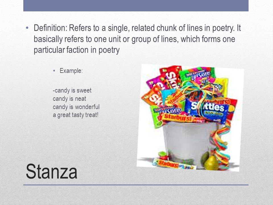 Stanza Definition: Refers to a single, related chunk of lines in poetry. It basically refers to one unit or group of lines, which forms one particular