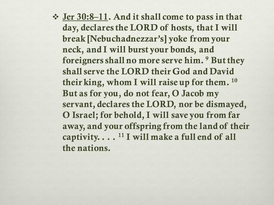  Jer 30:8–11.