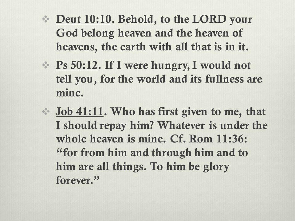  Deut 10:10.