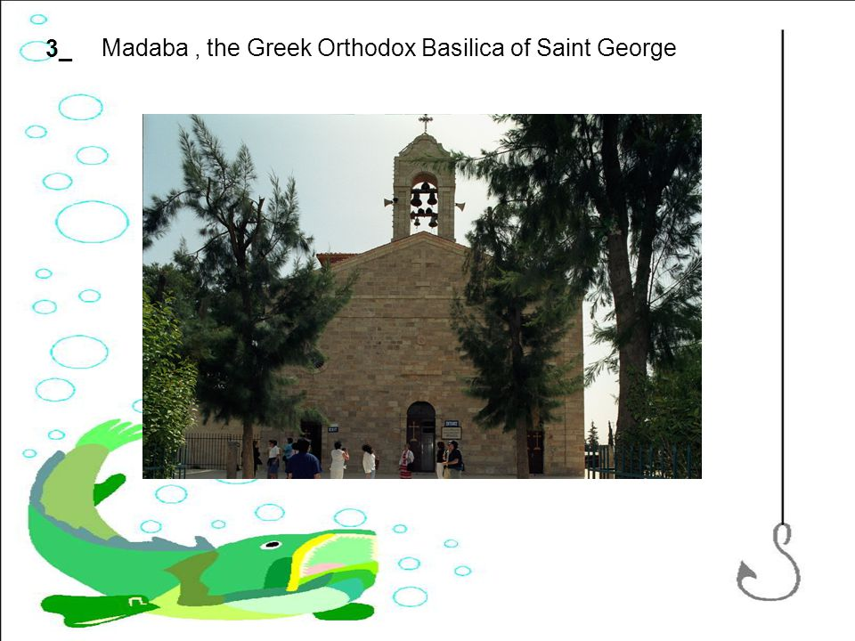 3_ Madaba, the Greek Orthodox Basilica of Saint George