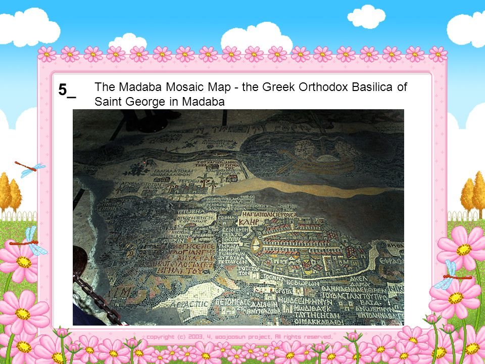 5_ The Madaba Mosaic Map - the Greek Orthodox Basilica of Saint George in Madaba