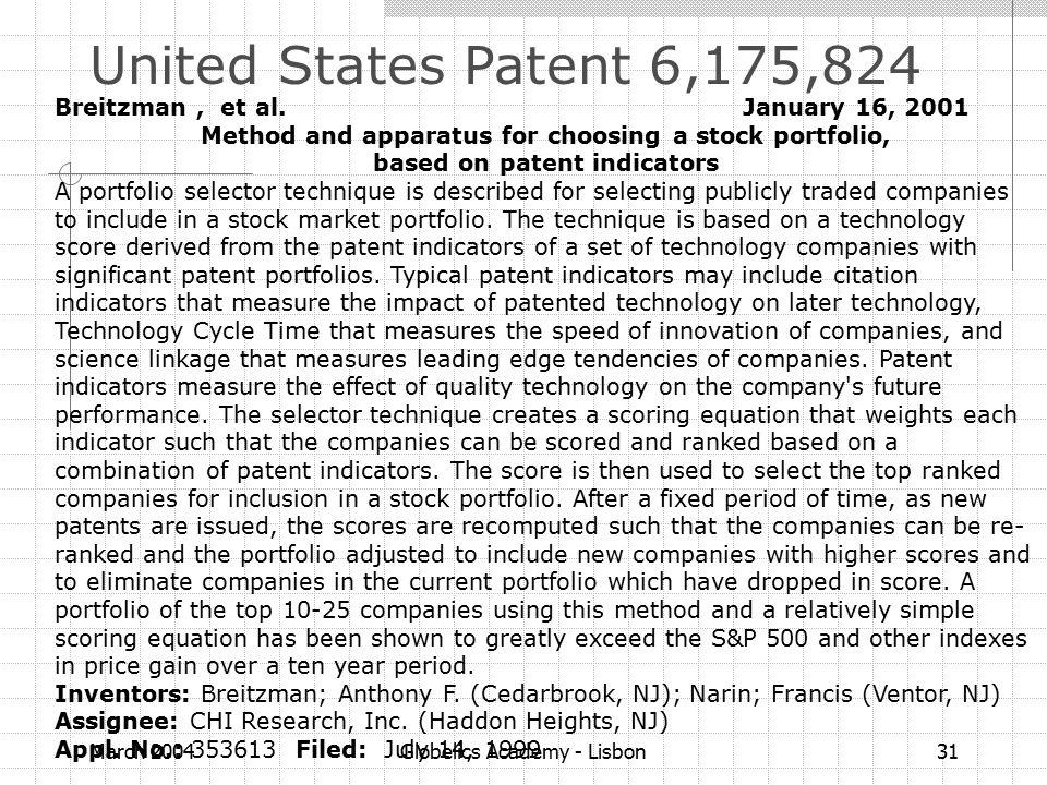 March 2004Globelics Academy - Lisbon31 Breitzman, et al. January 16, 2001 Method and apparatus for choosing a stock portfolio, based on patent indicat