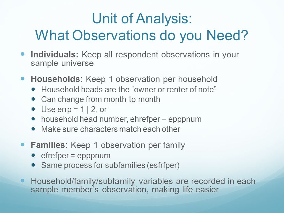 Unit of Analysis: What Observations do you Need.