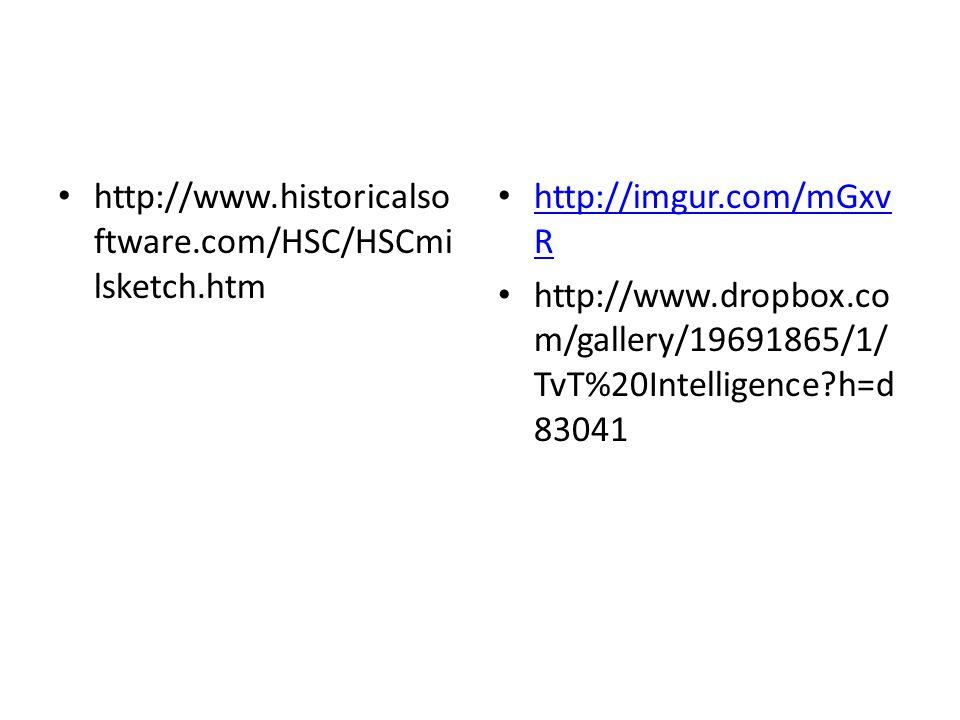 http://www.historicalso ftware.com/HSC/HSCmi lsketch.htm http://imgur.com/mGxv R http://imgur.com/mGxv R http://www.dropbox.co m/gallery/19691865/1/ TvT%20Intelligence h=d 83041