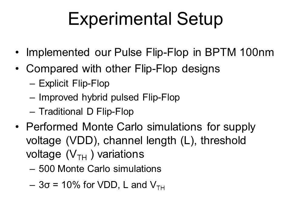 Pulsed Flip-Flops Compared Explicit Pulsed Flip-FlopImproved Hybrid latch Flip-Flop