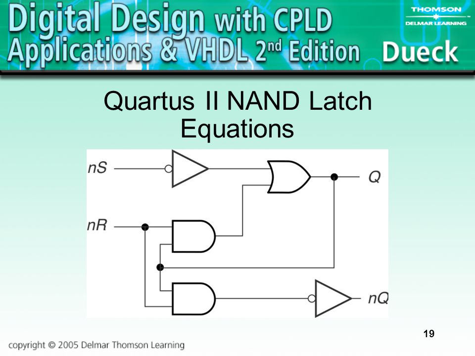 19 Quartus II NAND Latch Equations