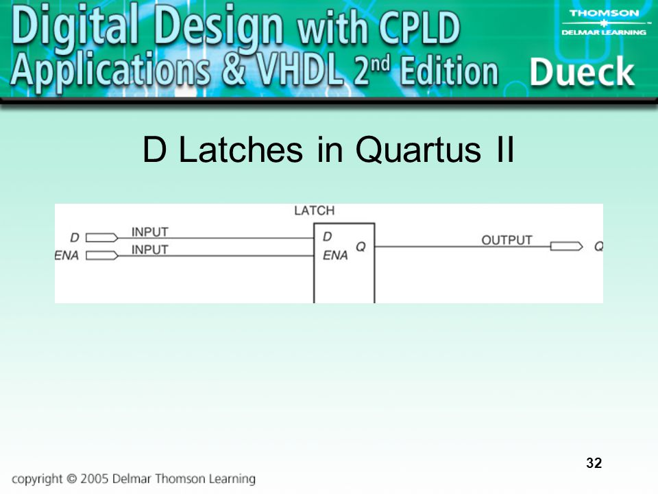 32 D Latches in Quartus II