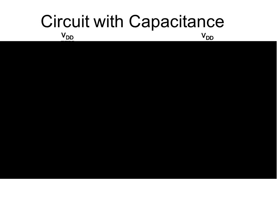Circuit with Capacitance