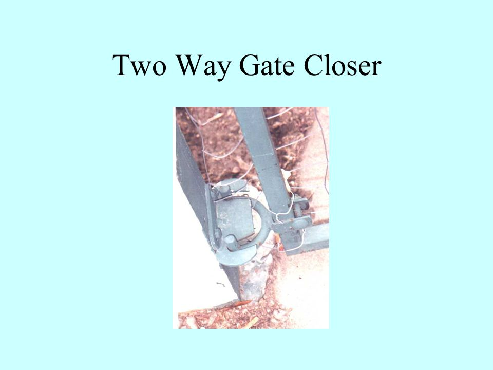 Two Way Gate Closer