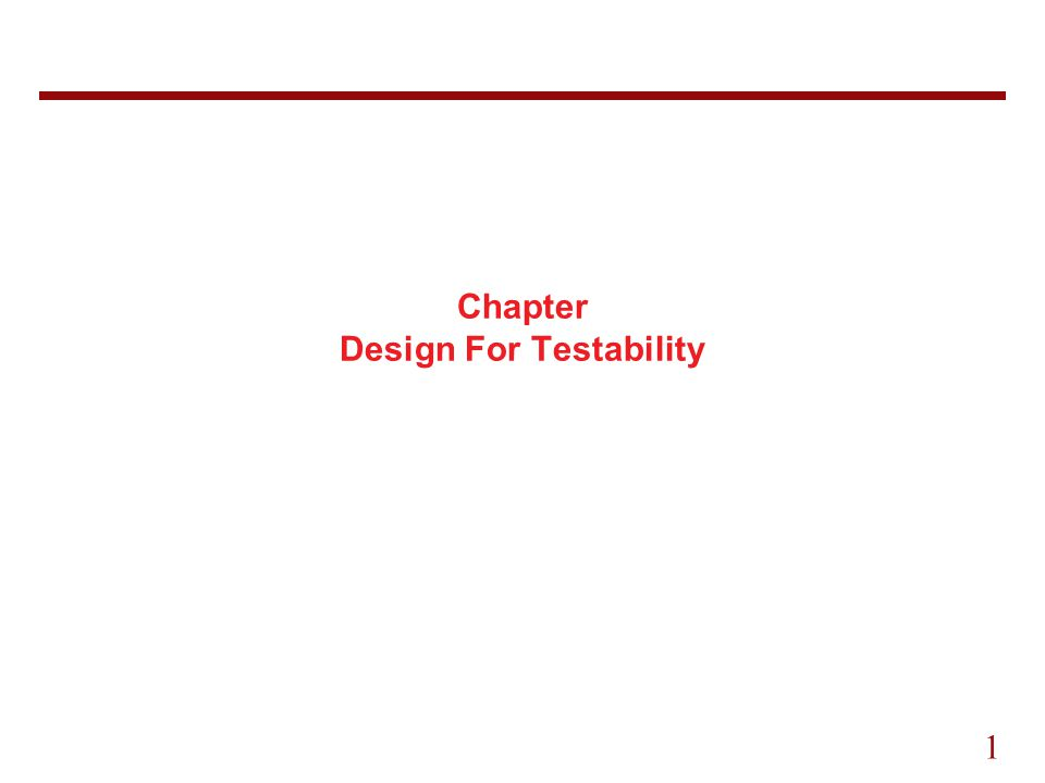 1 Chapter Design For Testability