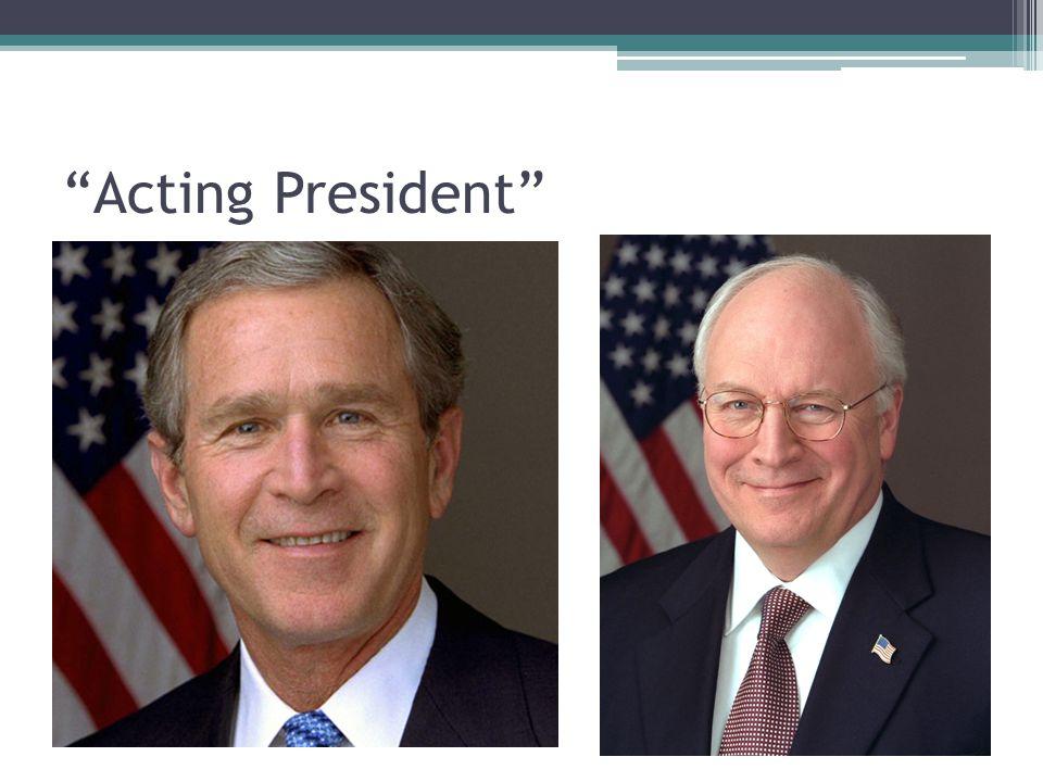 """Acting President"""