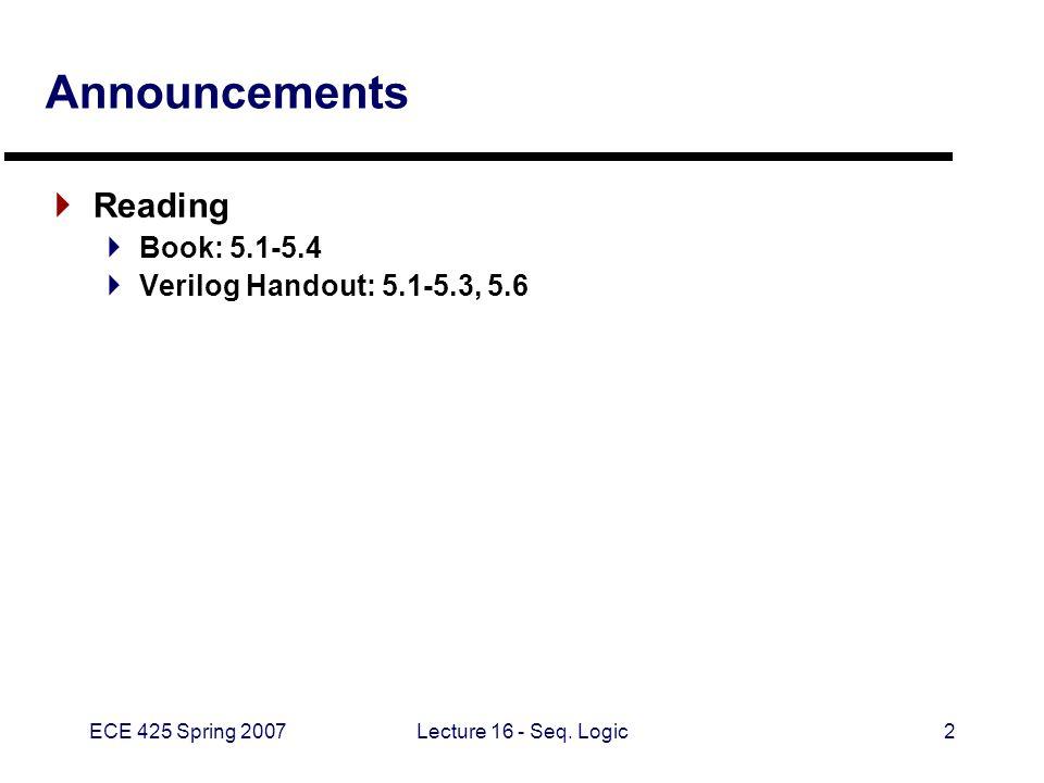 ECE 425 Spring 2007Lecture 16 - Seq.