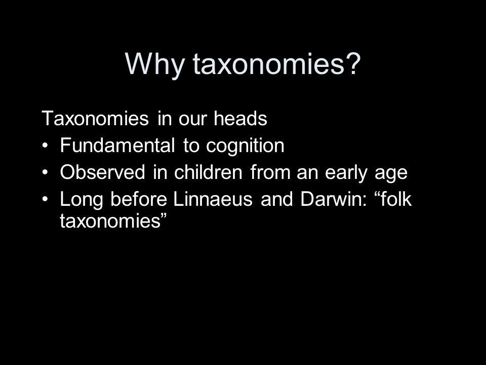 Why taxonomies.