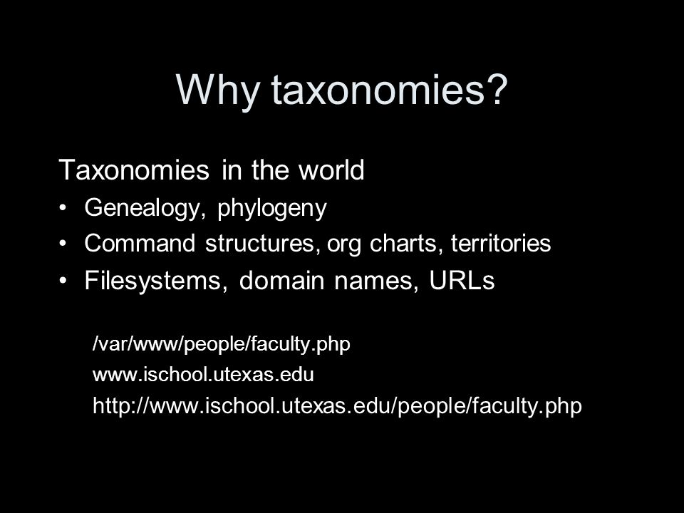 This suggests the use of taxonomies in IA Taxonomies in support of browsing Taxonomies in support of search But that's problematic...