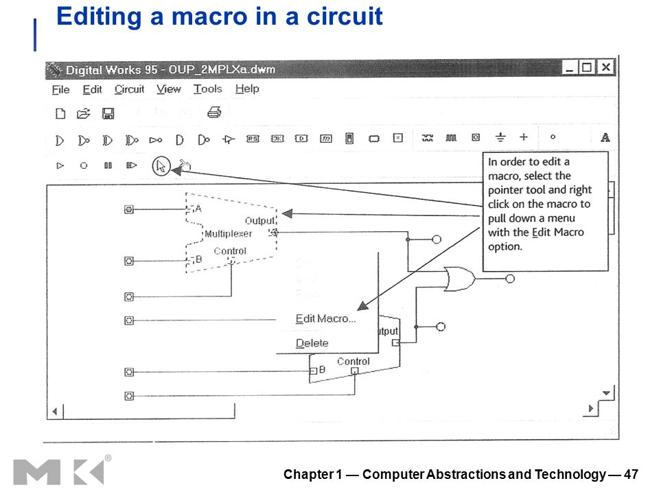 Chapter 1 — Computer Abstractions and Technology — 47 Editing a macro in a circuit
