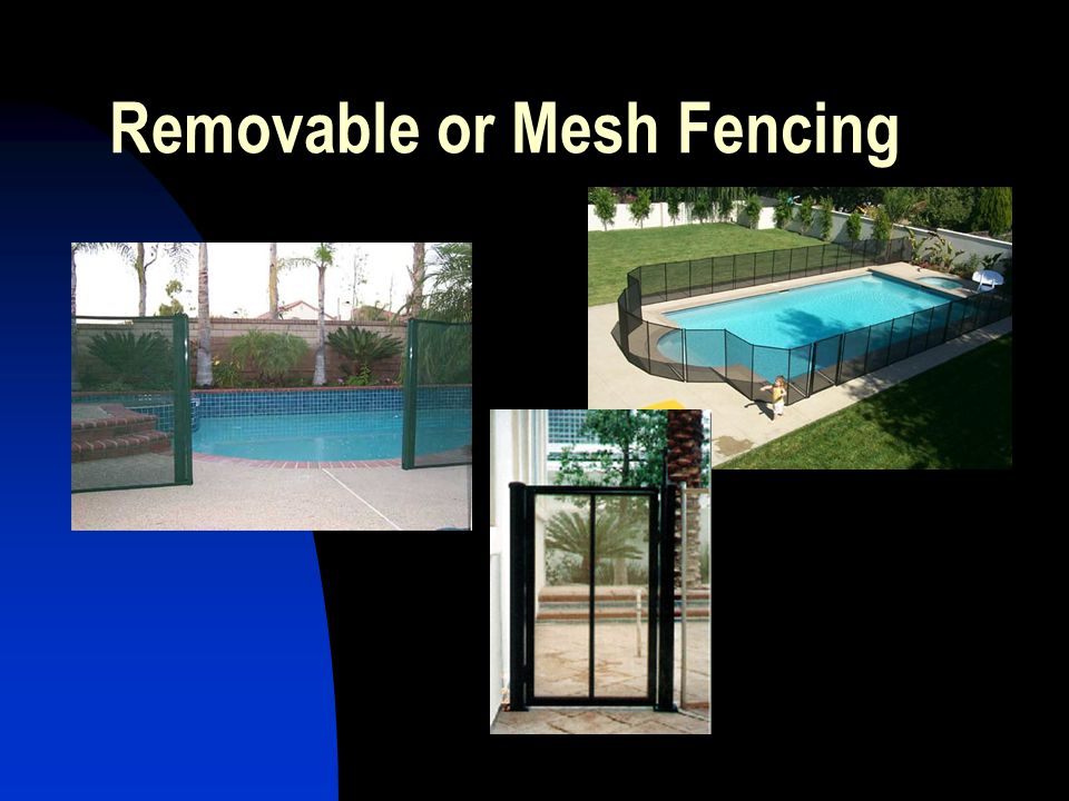Removable or Mesh Fencing