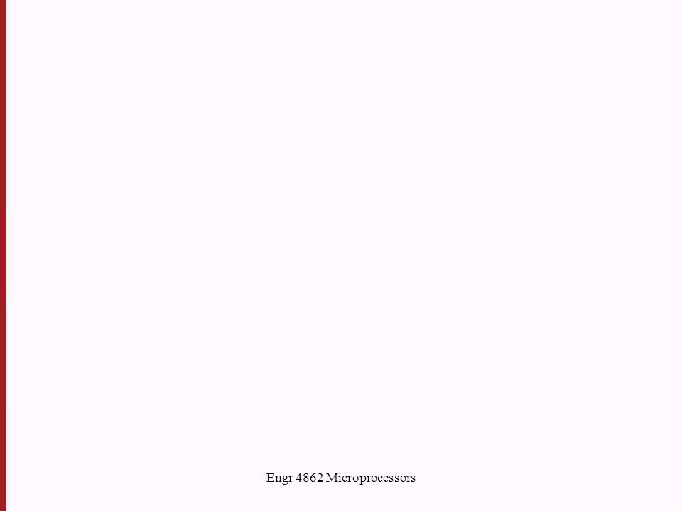 Engr 4862 Microprocessors