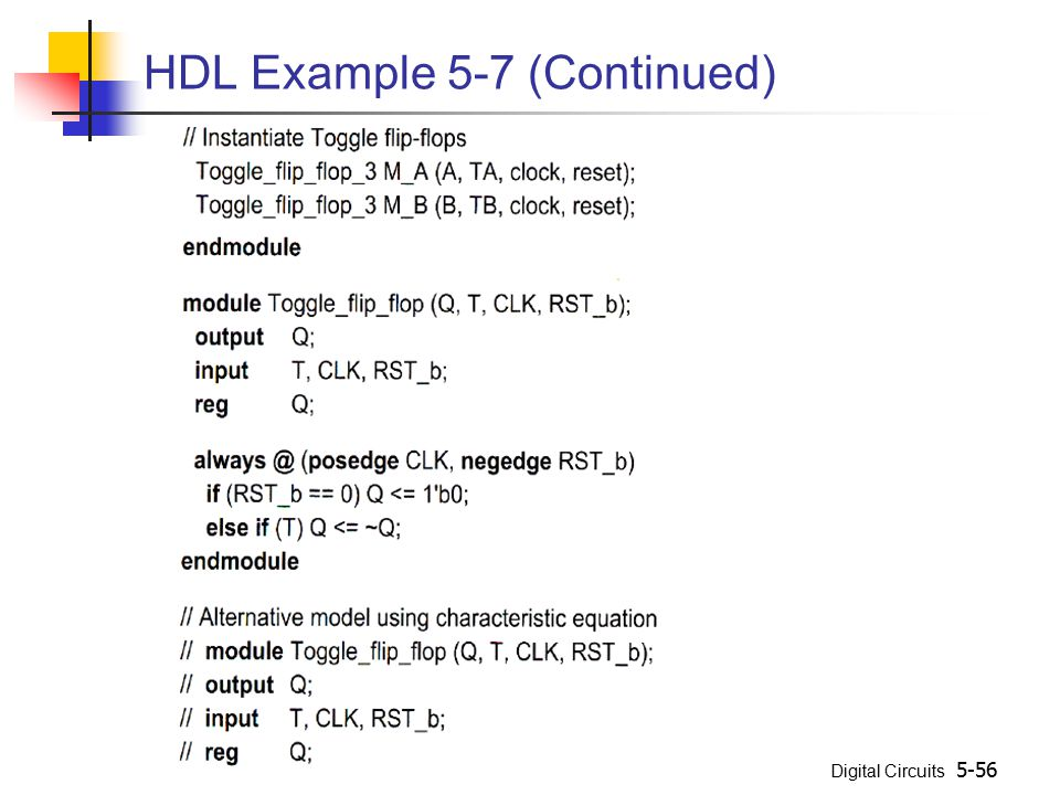 Digital Circuits 5-56 HDL Example 5-7 (Continued)