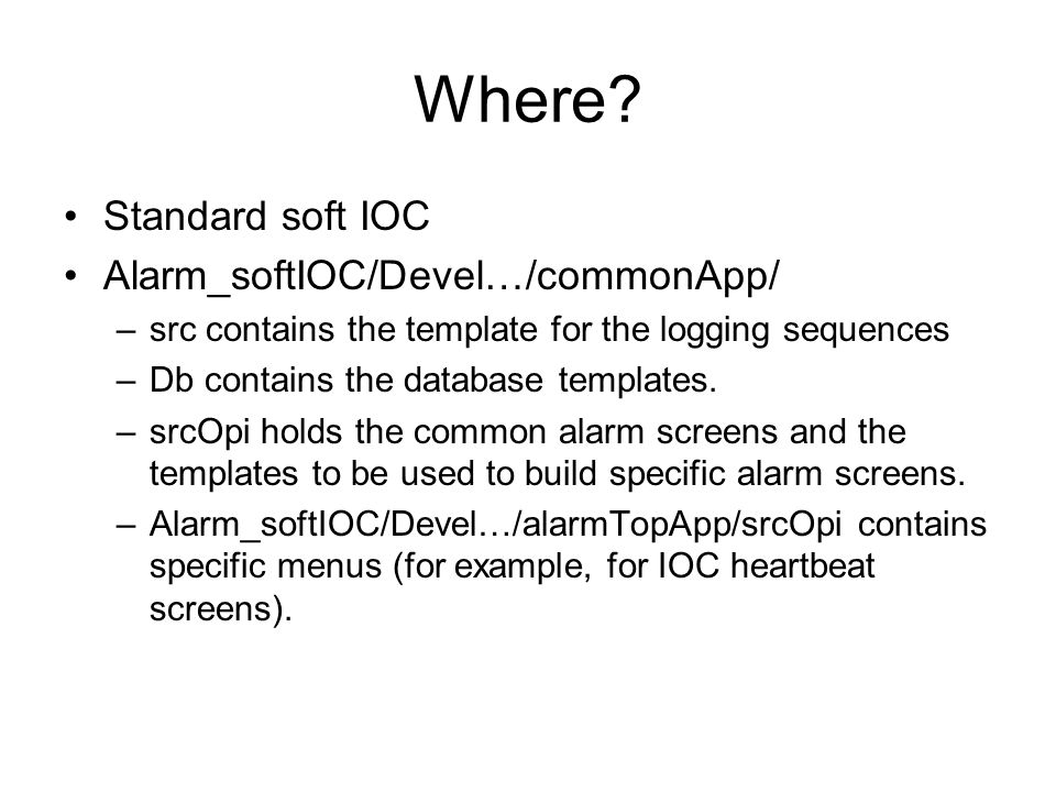 iocBoot Directory ics-ioc-linux-alrm soft IOC for common stuff (now alarmModes, later summaries of everything.) iocBoot/ - -ioc-linux-alrm directory – _ in are changed to - .