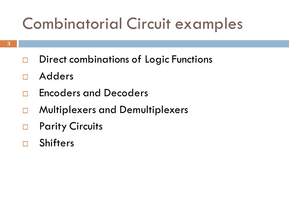 Storage elements  Previously, we have considered combinational circuits where the output values depend only on the values of signals applied to the inputs  Another class of logic circuits have the property that the outputs depend not only on the current inputs, but also on the past behavior of the circuit  Such circuits include storage elements that store the values of logic signals 4